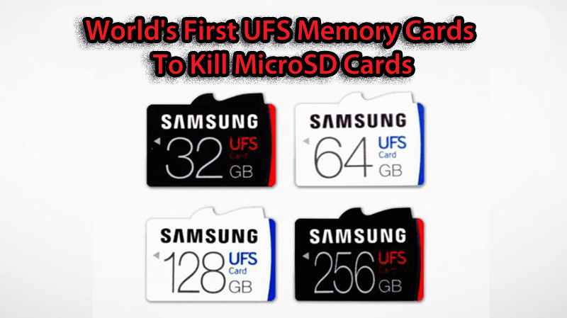Samsung-Introduces-The-Worlds-First-UFS Memory Cards To-Kill-microSD-Cards