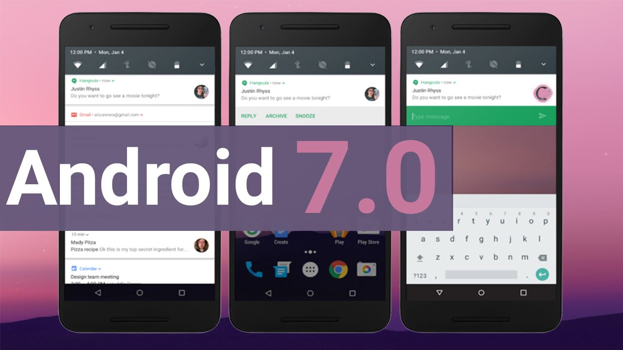 Android 7 0 Nougat Released Features List Of Phones